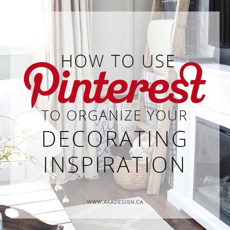 how-to-use-pinterest-to-organize-your-decorating-inspiration