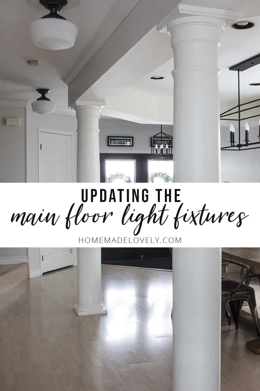updating the main floor light fixtures