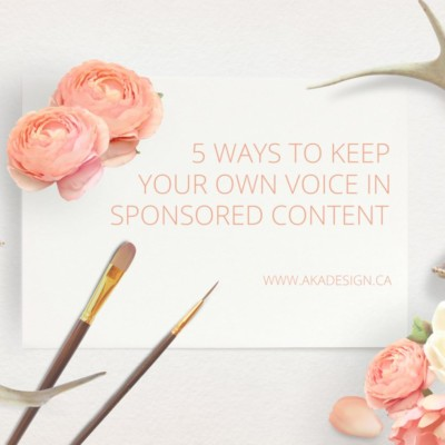 5 Ways to Keep YOUR Own Voice in Sponsored Content