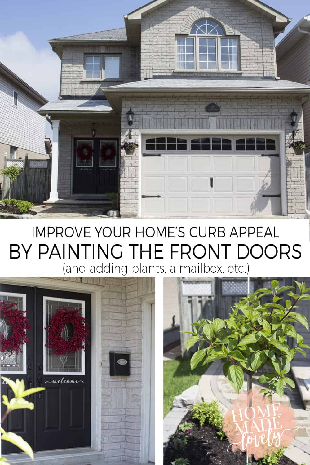 Working on the Curb Appeal – Part 2 – Painting the Front Doors Black + Plants!