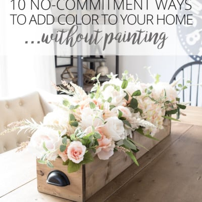 10 No-Commitment Ways to Add Color to Your Decor – Without Painting!
