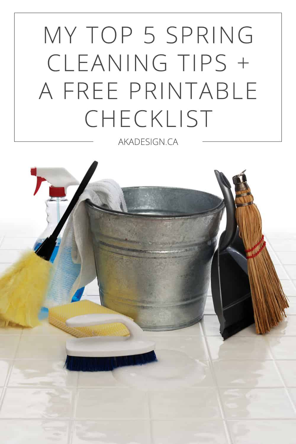 My Top 5 Spring Cleaning Tips + a Free Printable Checklist