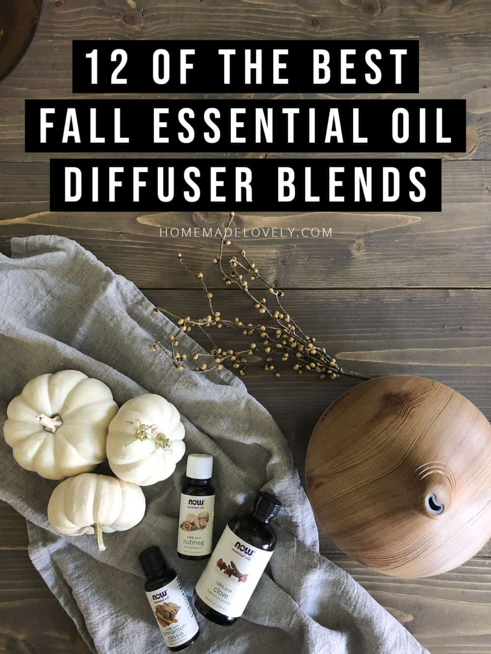 12 of the best fall essential oil diffuser blends with text overlay