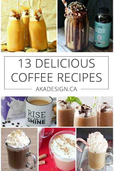 13 Delicious Coffee Recipes – You May Find a New Favorite!