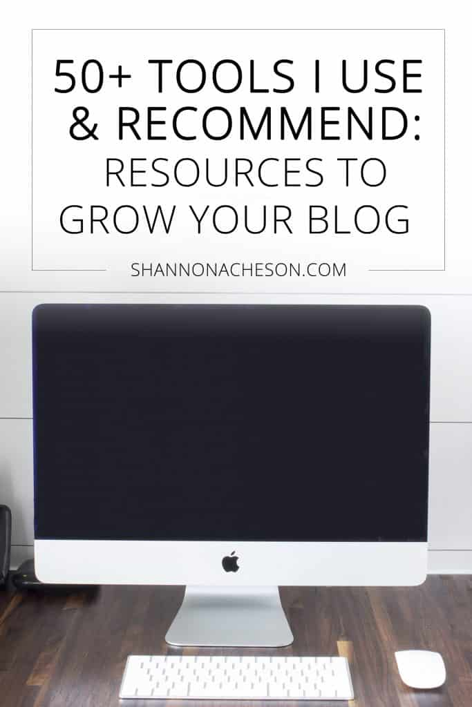 50 tools I use and recommend resources to grow your blog