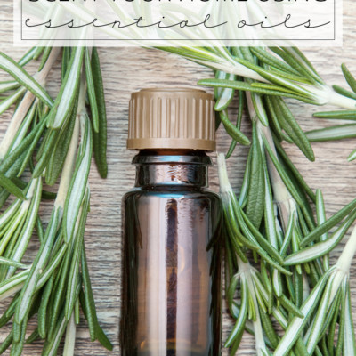 Naturally Scent Your Home Using Essential Oils (Love Your Home Day 19)