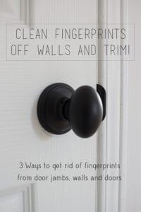Clean fingerprints off walls and trim