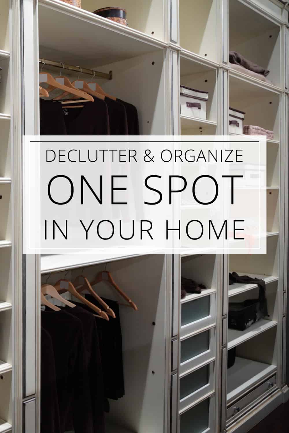 Declutter Organize One Spot In Your Home Love Your Home