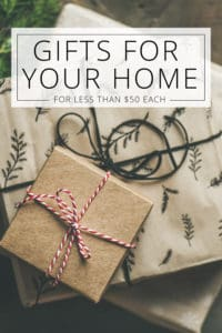 gifts for your home for less than $50 each