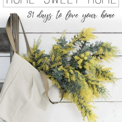 31 Days to Love Your Home | Day 7 – Make New Memories