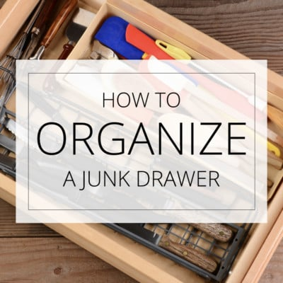 How to Organize a Junk Drawer (Love Your Home Day 25)