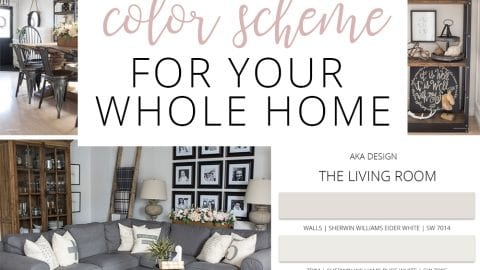 How to Create a Whole Home Color Scheme (Love Your Home Day 16)