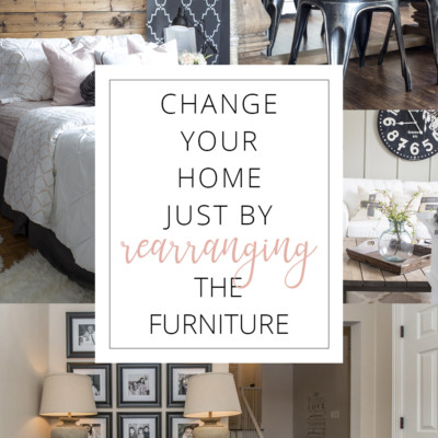 31 Days to Love Your Home | Day 15 – Rearrange the Furniture