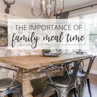 31 Days to Love Your Home | Day 9 – Family Meals