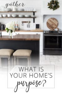 what is your home's purpose