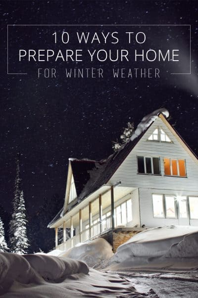 10 ways to prepare your home for winter weather
