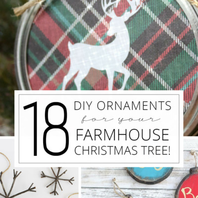 18 DIY Ornaments for a Farmhouse Christmas Tree!