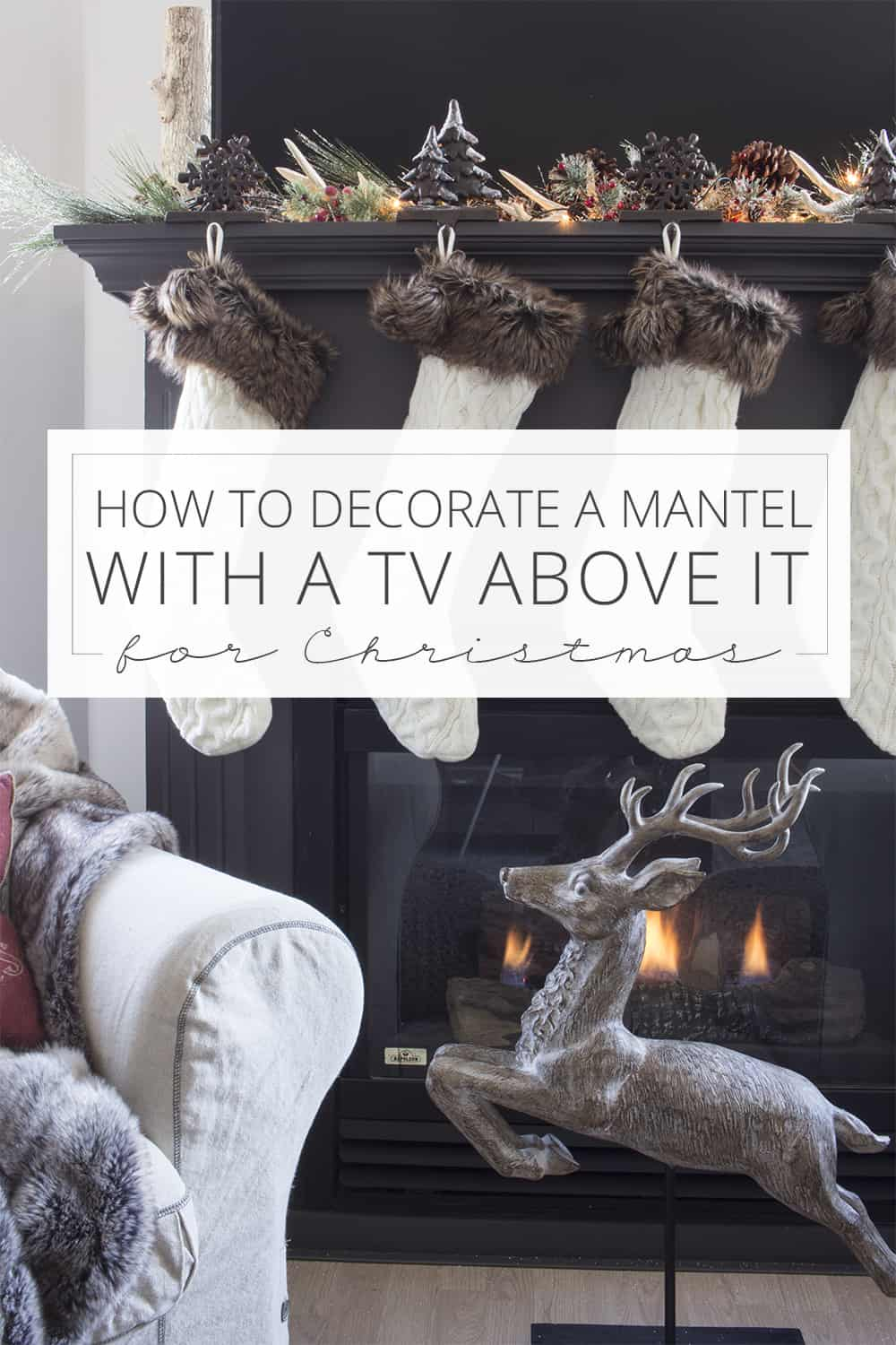 How To Decorate A Hearth: How To Decorate A Mantel With A TV Above It For Christmas