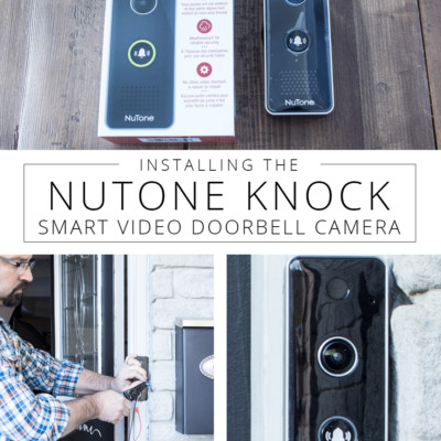 Installing the NuTone KNOCK Smart Video Doorbell Camera