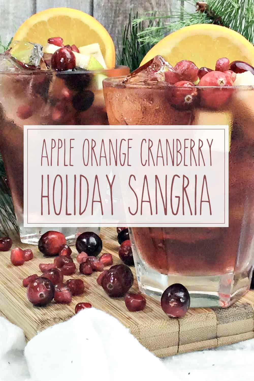 apple orange cranberry holiday sangria recipe