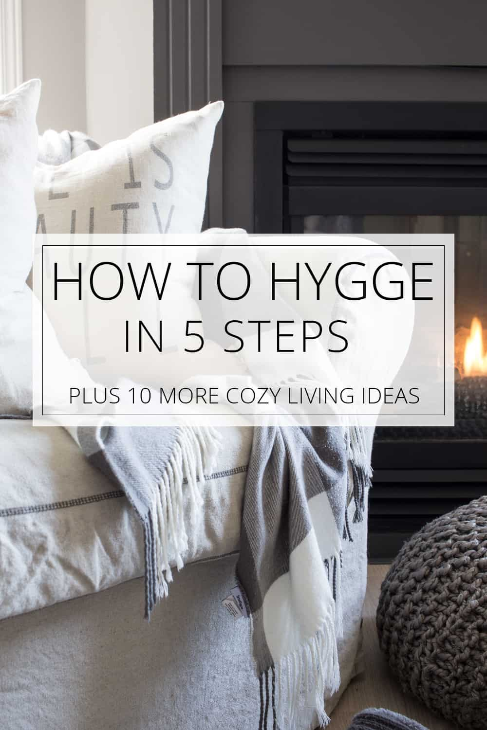how to hygge in 5 steps