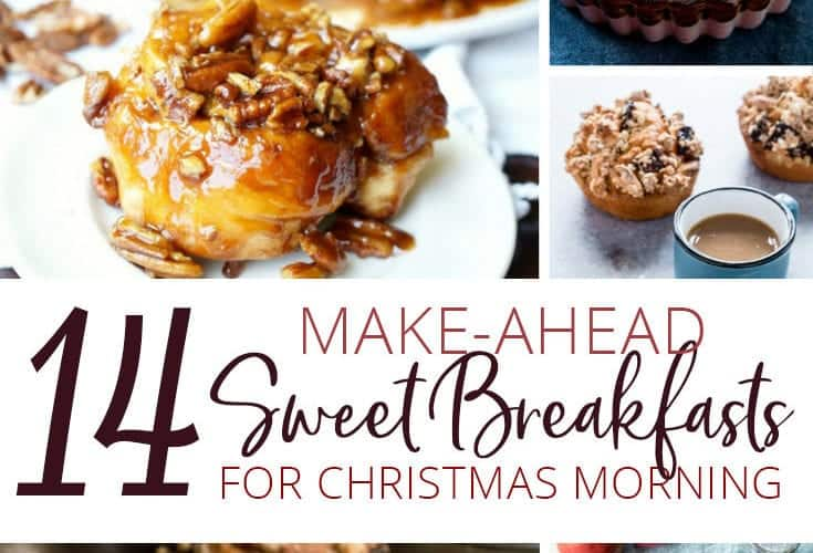 14 Make-Ahead Sweet Breakfasts for Christmas Morning