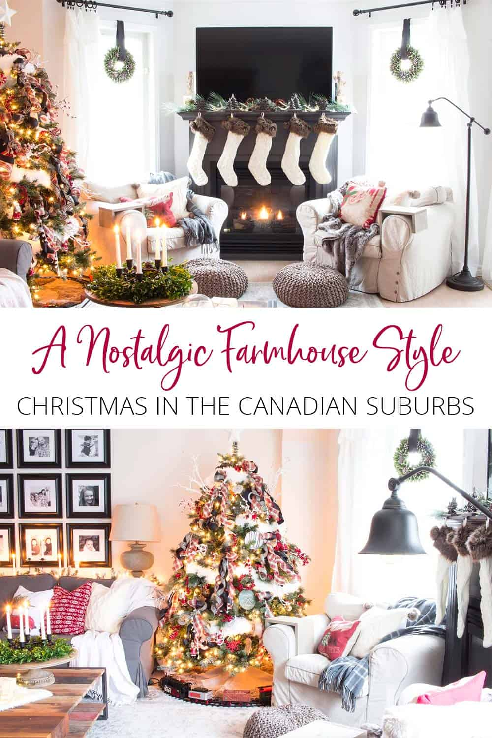 A nostalgic farmhouse style Christmas in the Canadian suburbs.