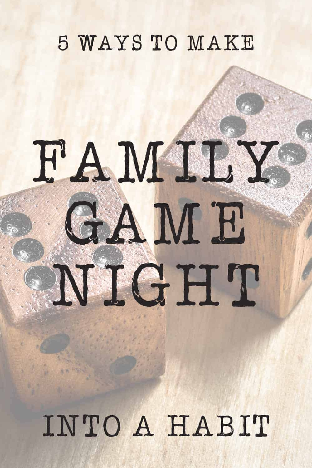 5 ways to make family game night a habit, two wood die with black dots