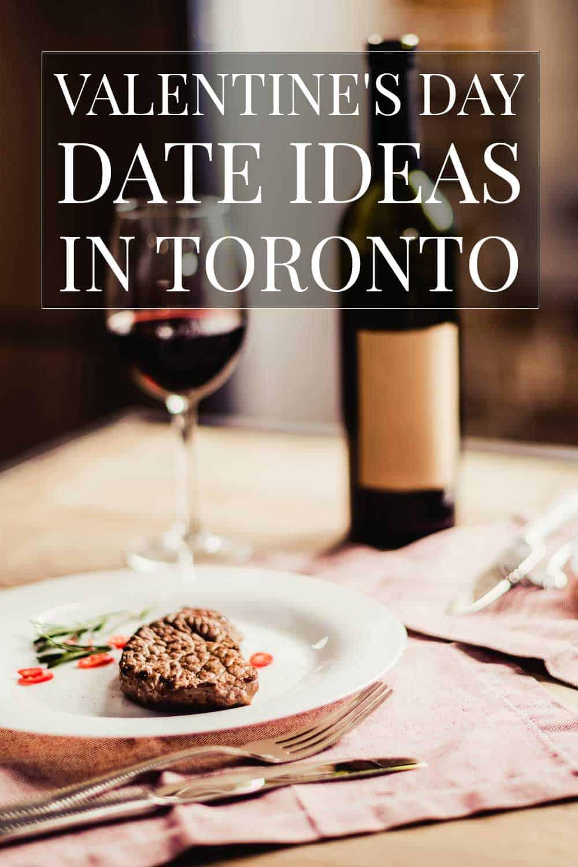 Valentine's Day Date Ideas in Toronto