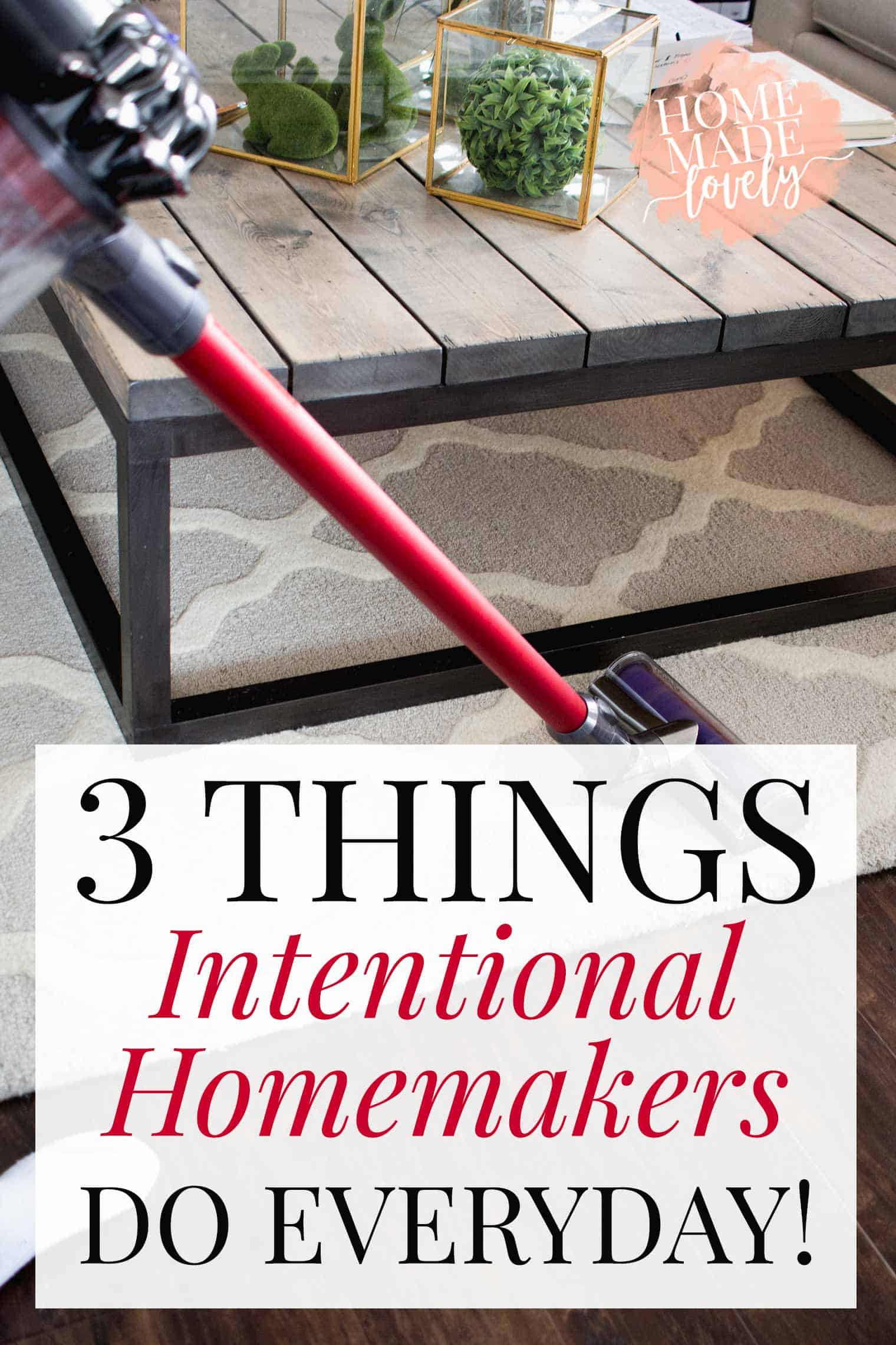If you have been wondering what the secret to intentional homemaking is, here are 3 things intentional homemakers do every single day.