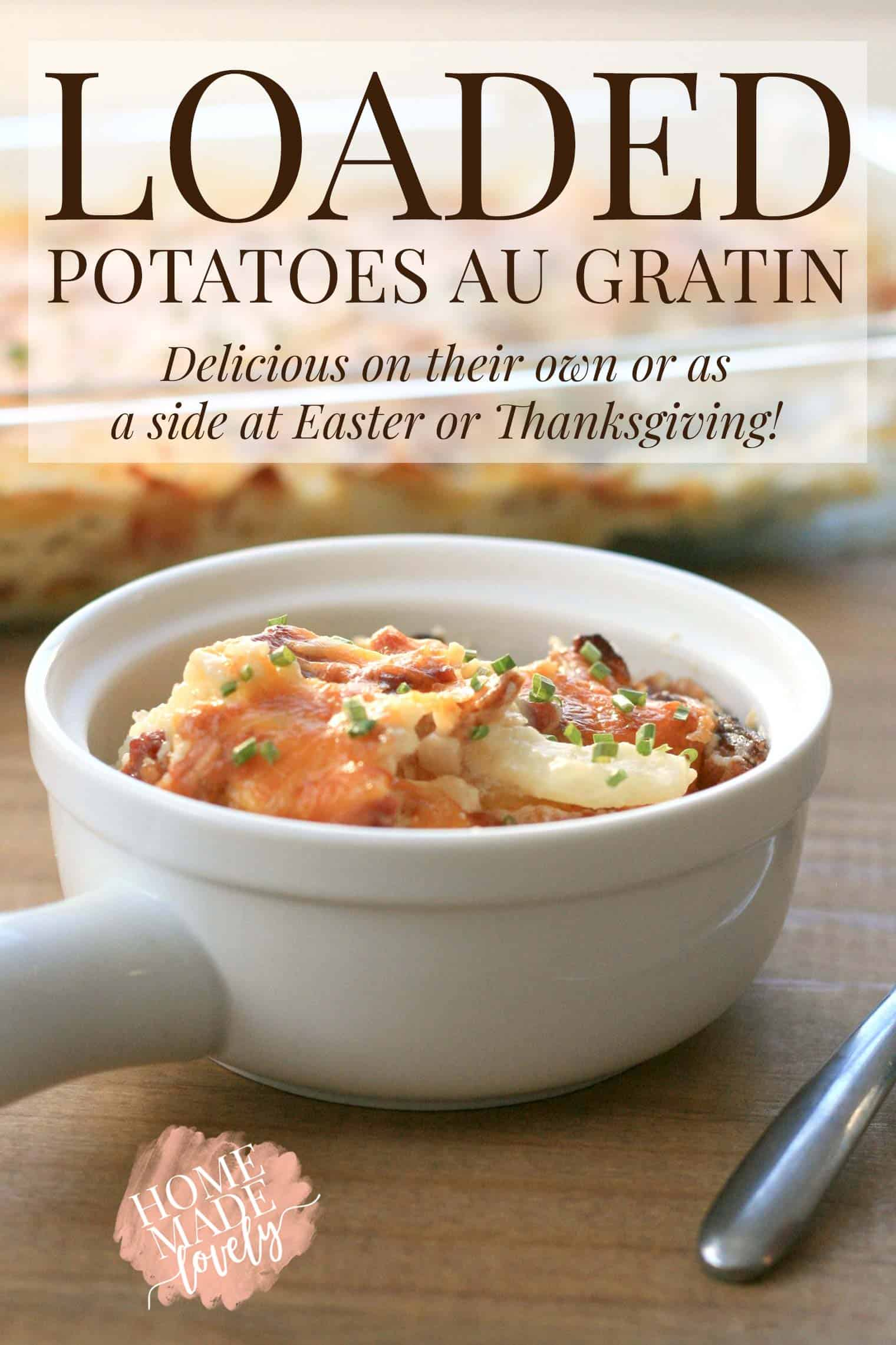 loaded potatoes au gratin in a bowl