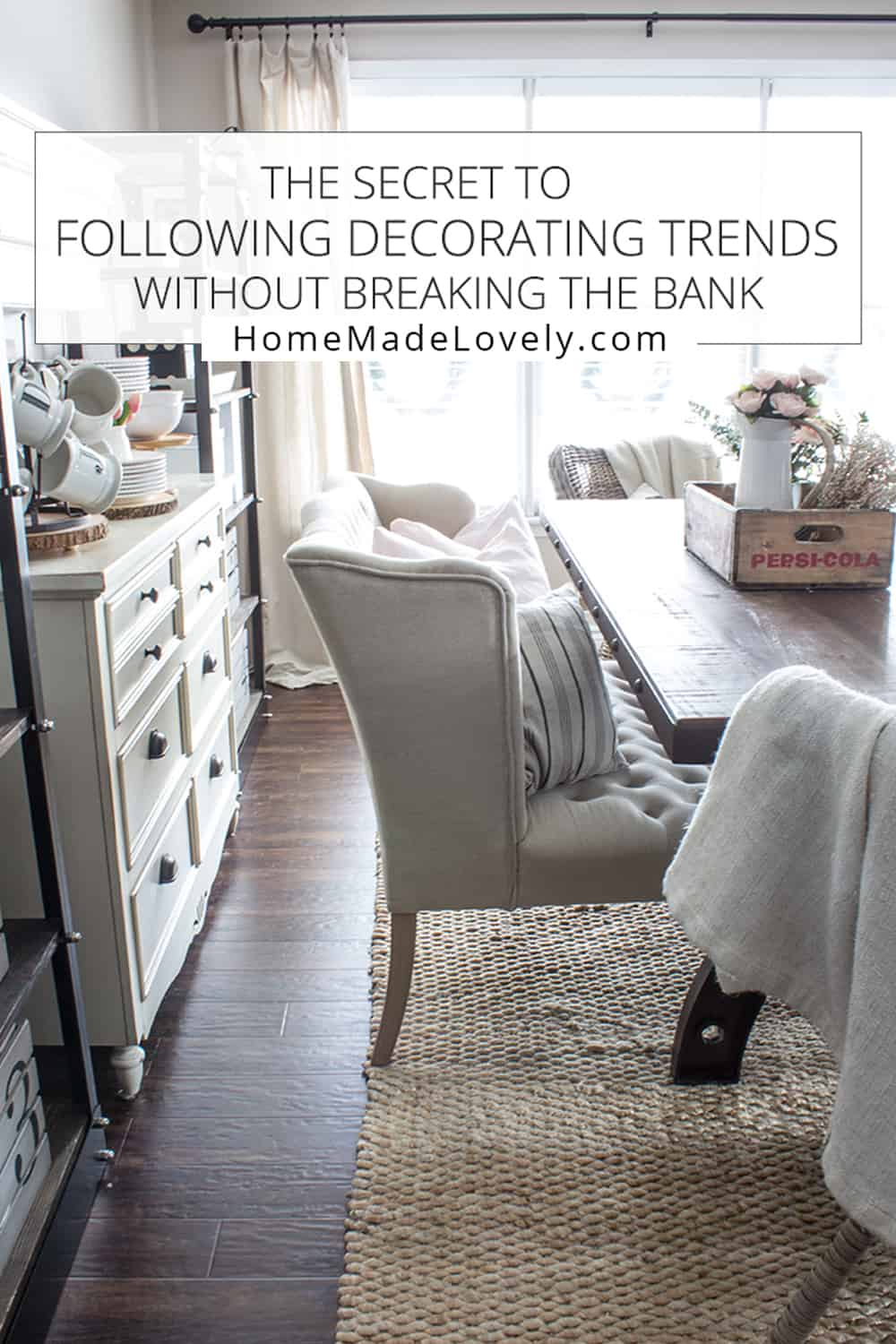 https://homemadelovely.com/wp-content/uploads/2016/07/the-secret-to-following-decorating-trends-without-breaking-the-bank.jpg