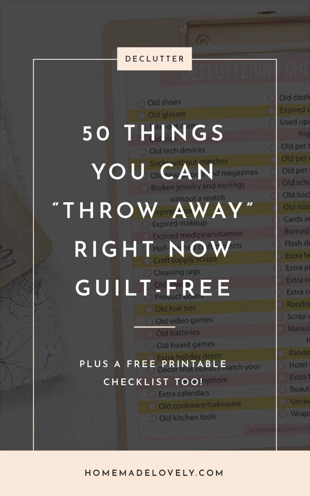 clipboard with text overlay about decluttering things guilt free