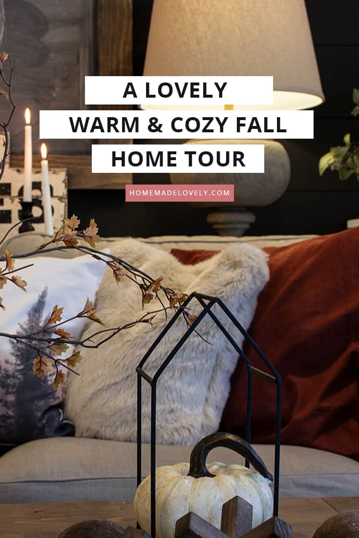 A Warm & Cozy Fall Home Tour