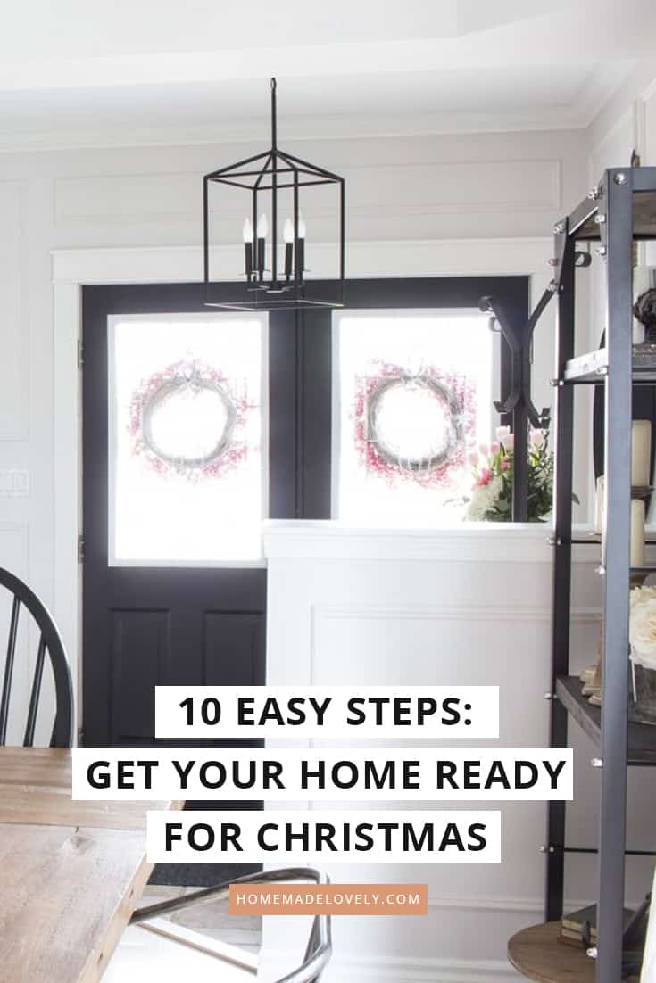 get your home holiday ready in 10 easy steps