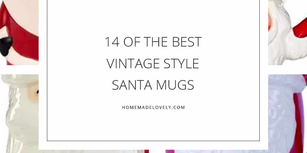 14 of the best vintage style santa mugs
