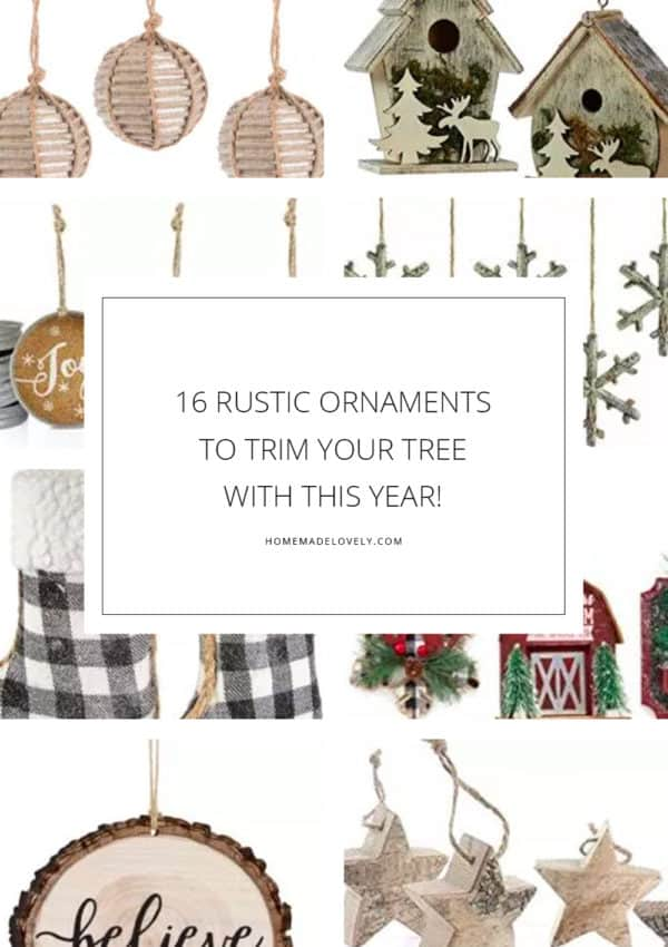 16 Rustic Ornaments to Trim Your Tree with This Year!