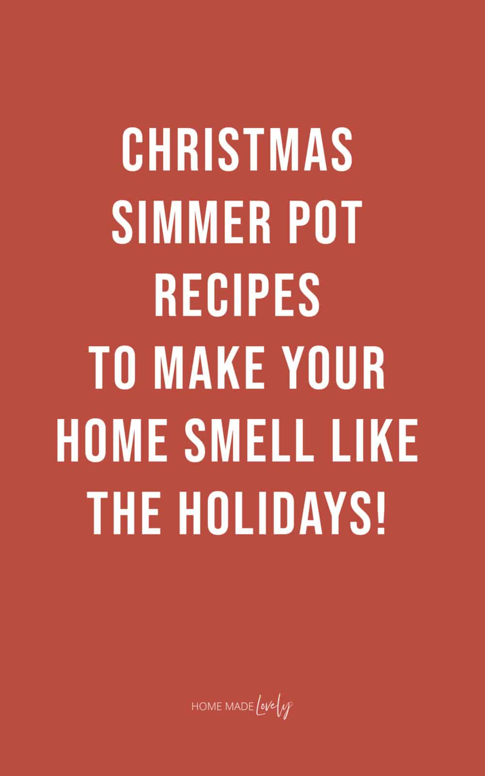 Christmas simmer pot recipes text over dark red background