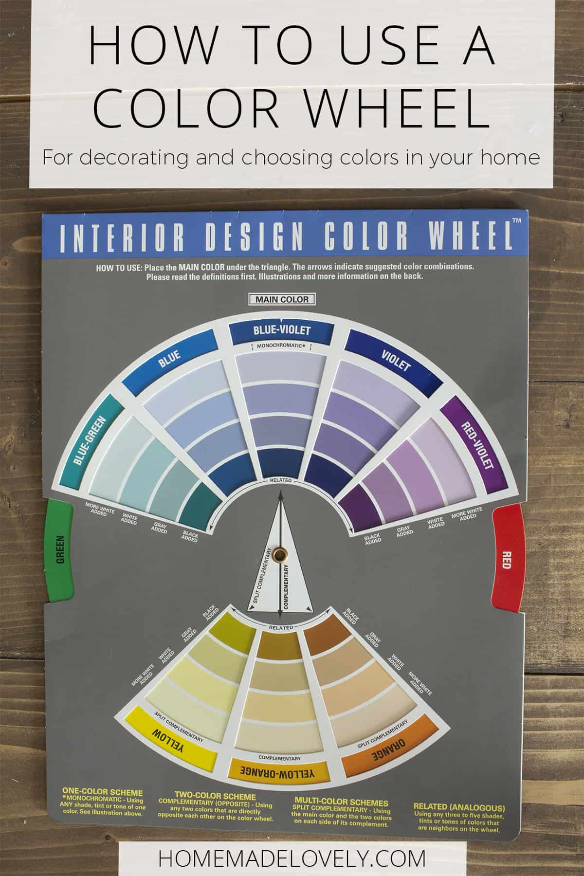 a decorator's color wheel on a wood table with text overlay that says how to use a color wheel for decorating and choosing colors for your home