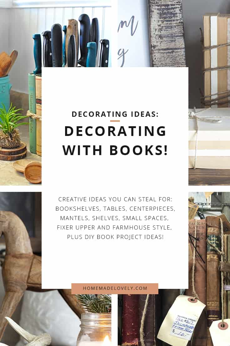 four images showing decorating with books ideas with text overlay to describe blog post on pinterest