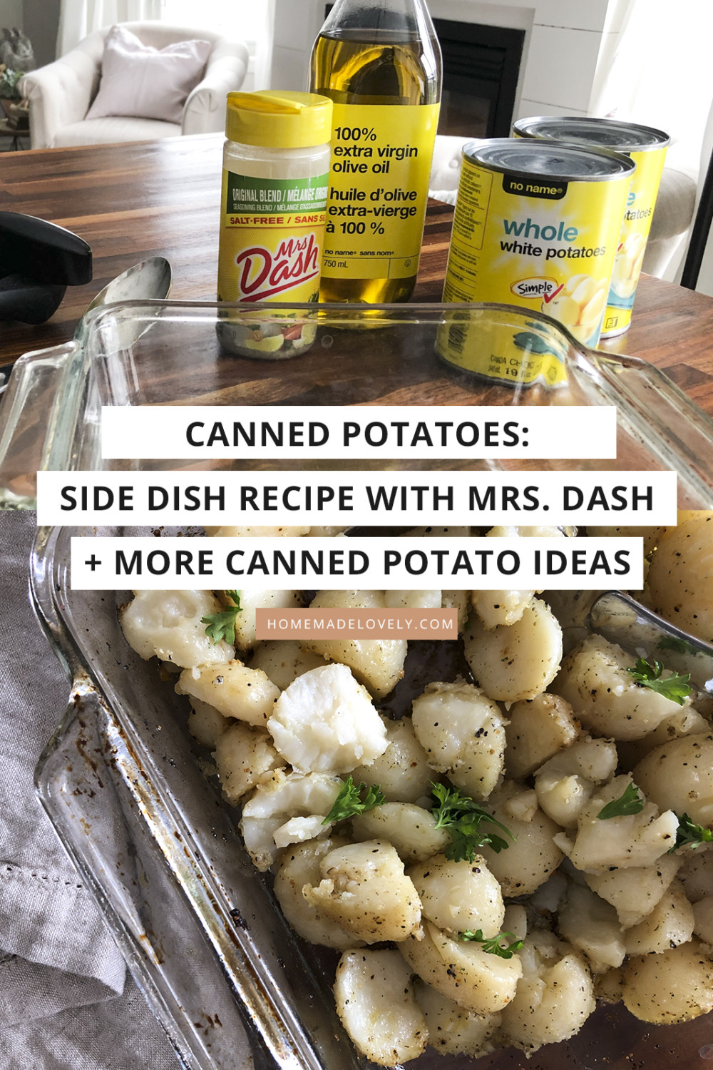 canned potatoes on counter and also cooked in a glass pan