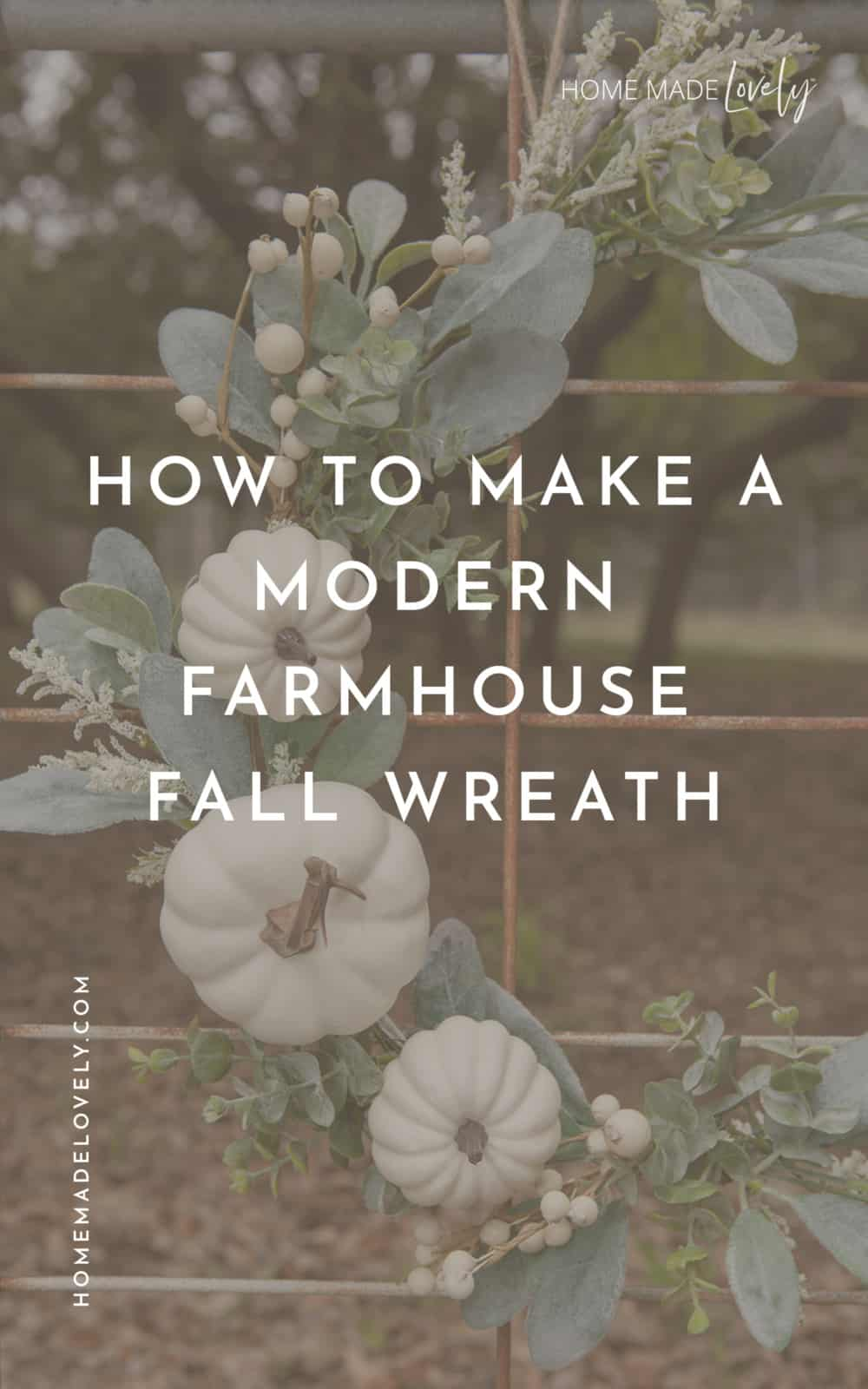 how to make a modern farmhouse fall wreath text over wreath photo