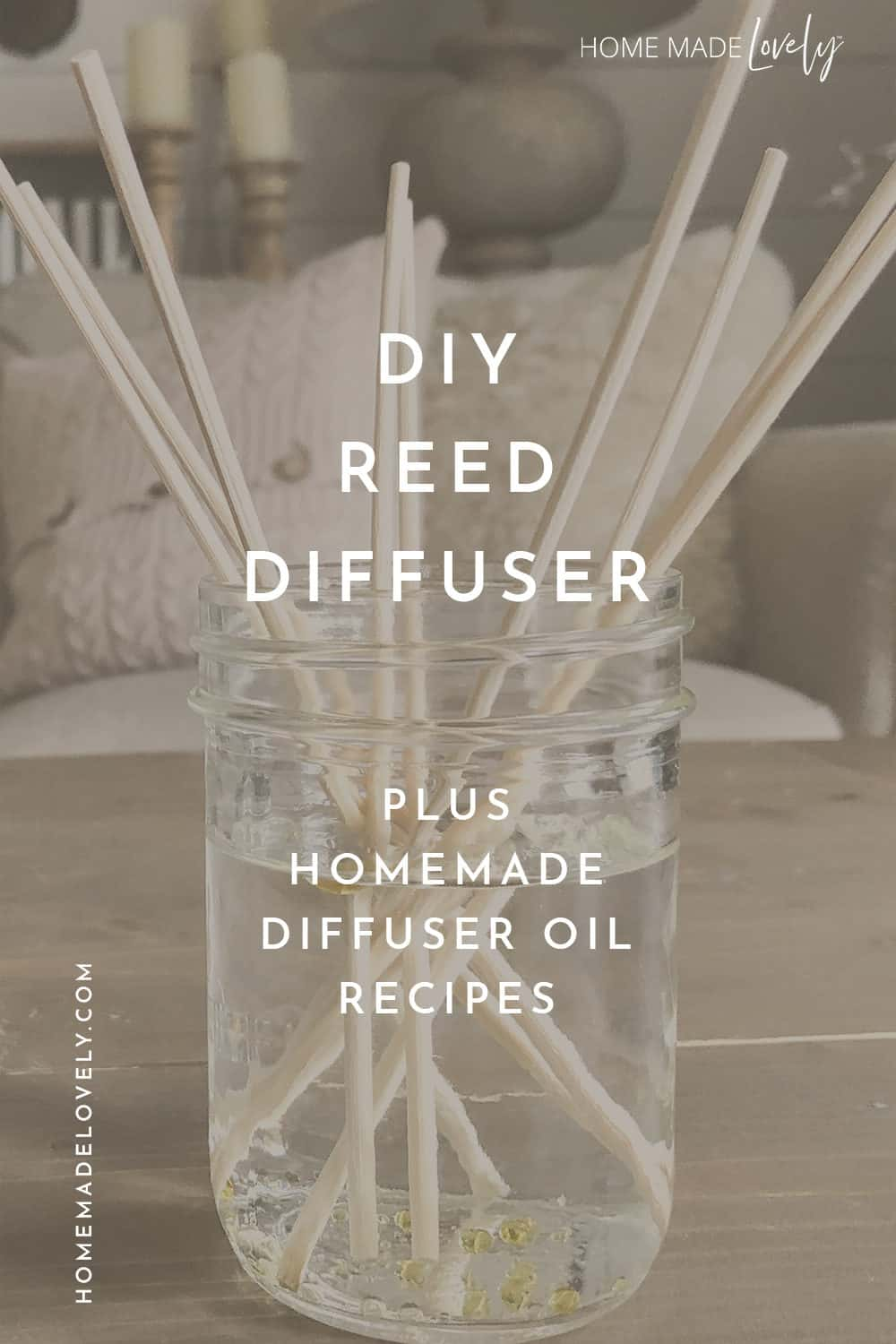 DIY Reed diffuser with text overlay for pinterest