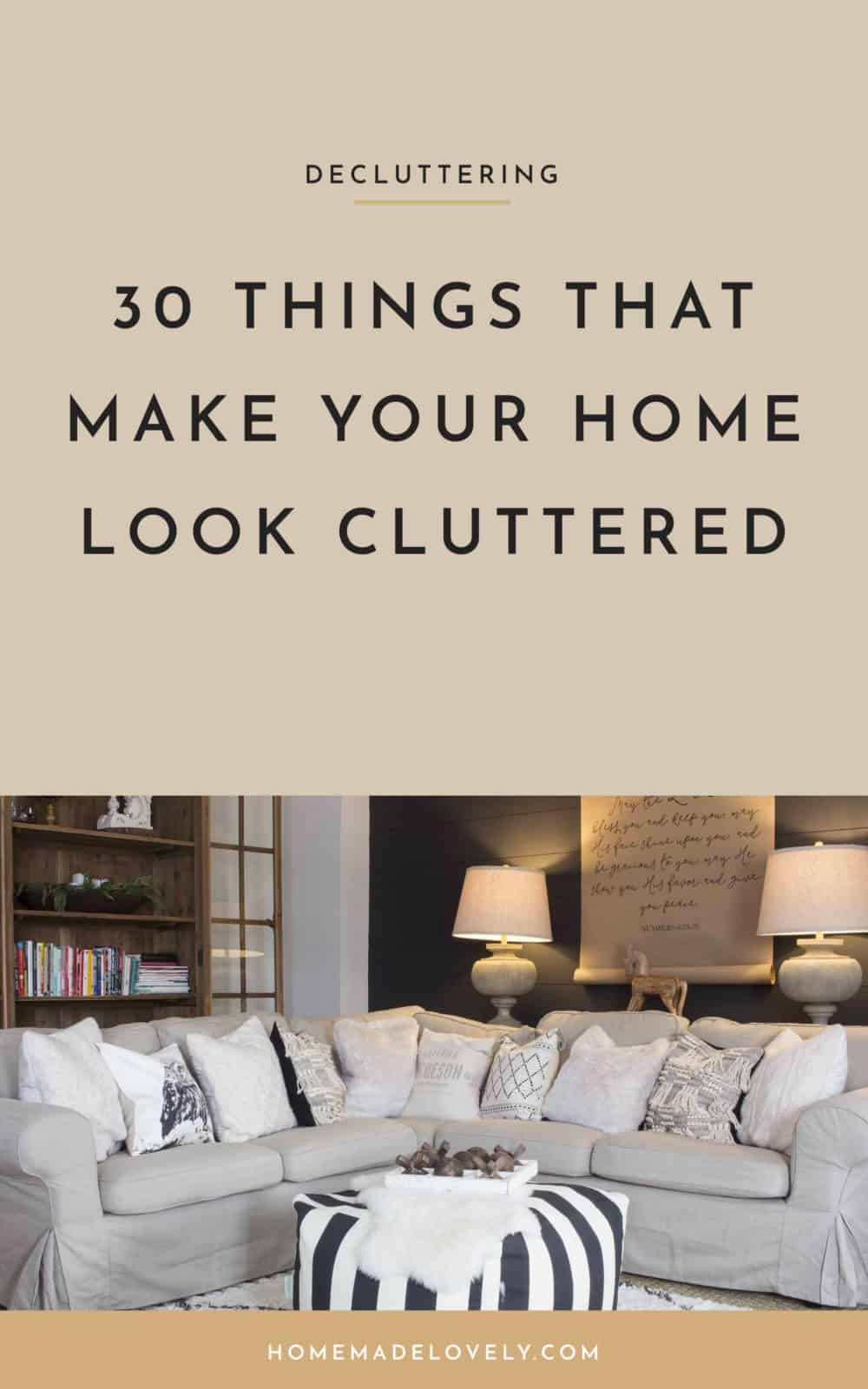 30 things that make your home look cluttered