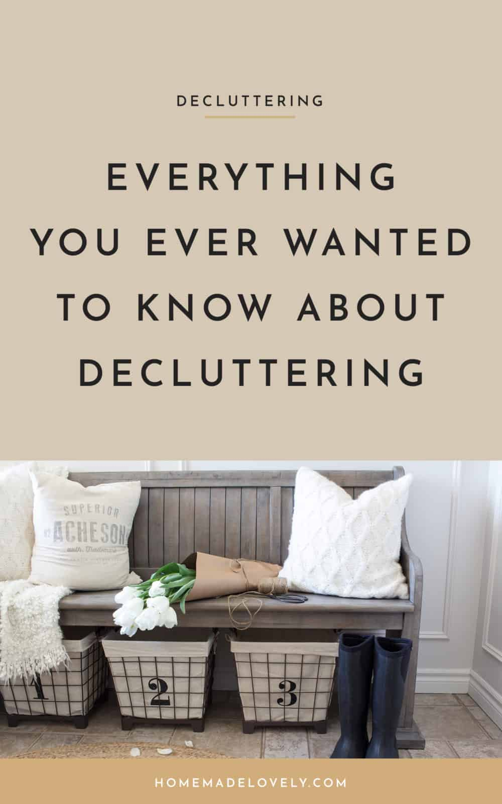everything you ever wanted to know about decluttering