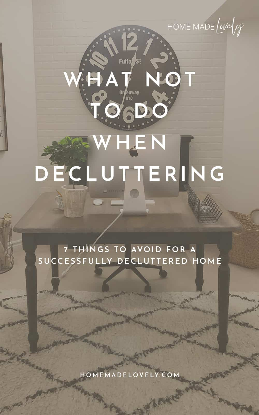 What Not to Do When Decluttering – 7 Things To Avoid + A New Quiz
