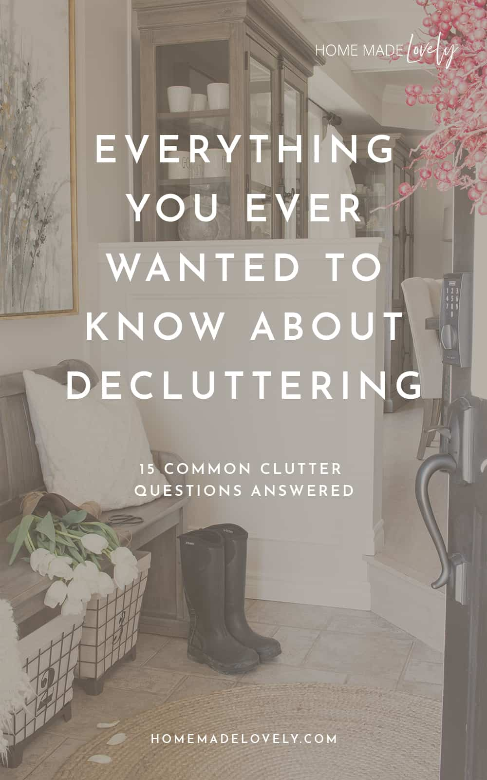 everything you ever wanted to know about decluttering entry with text overlay