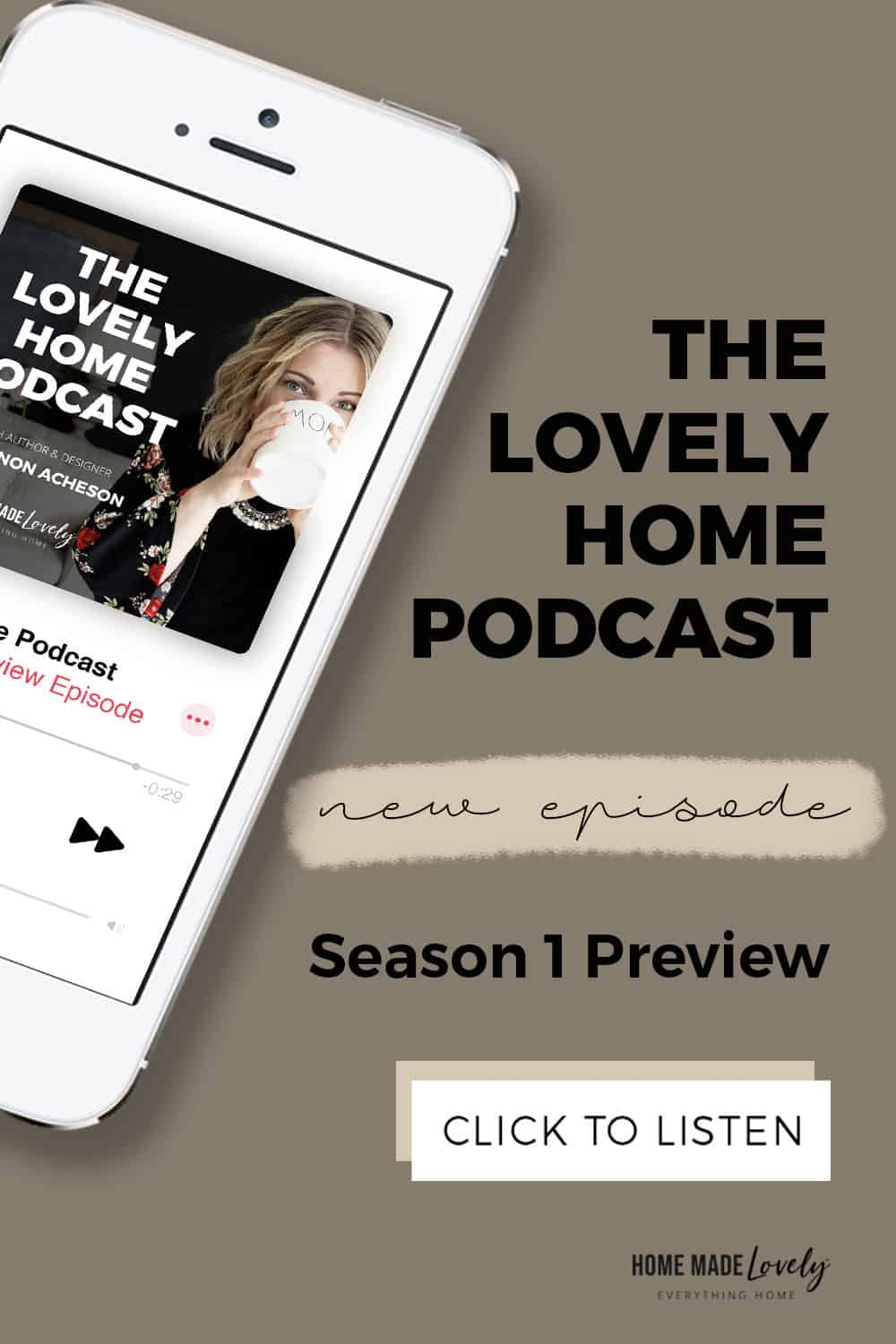 the lovely home podcast new episode season 1 preview click here to listen image