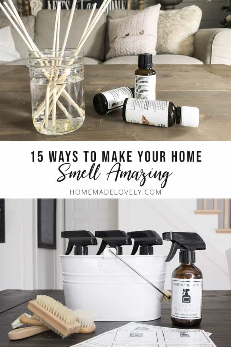 How to Make Your Home Smell Amazing – 15 Ways!