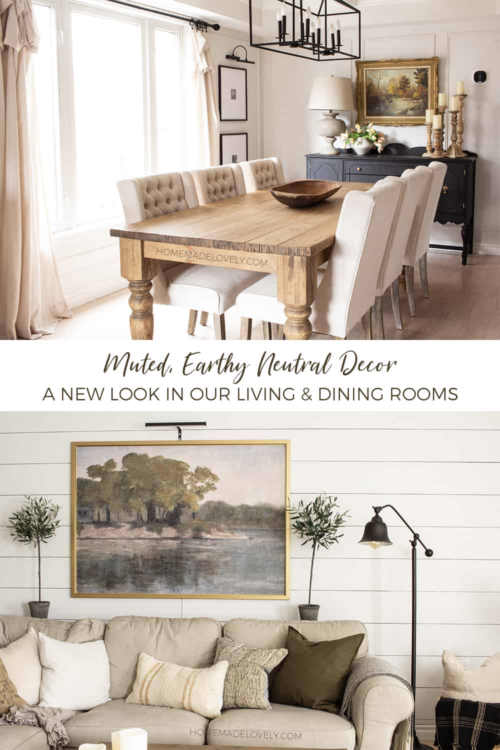 Muted, Earthy Neutral Decor - A New Look in Our Living & Dining Rooms